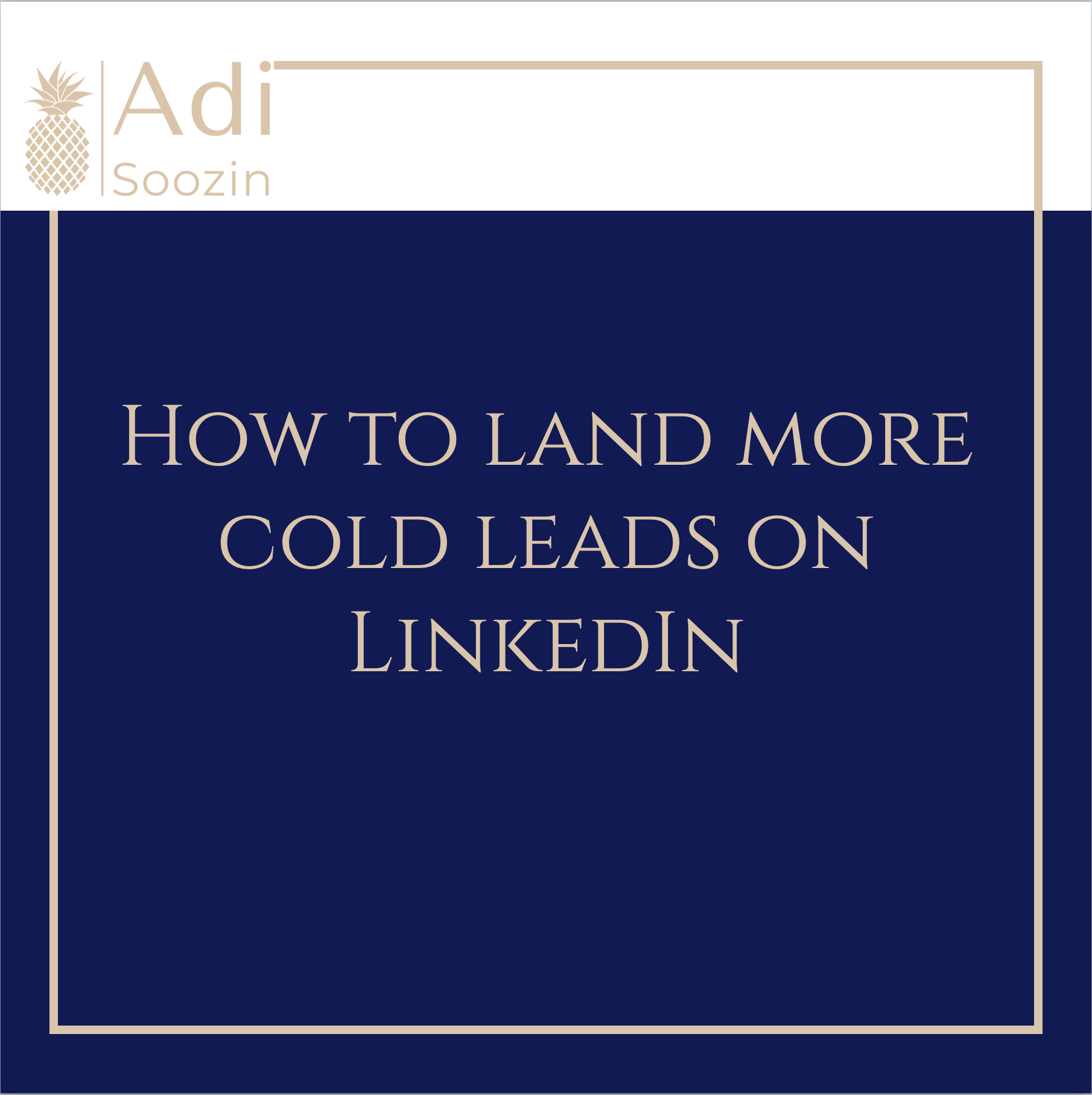 How To Land More Cold Leads On LinkedIn