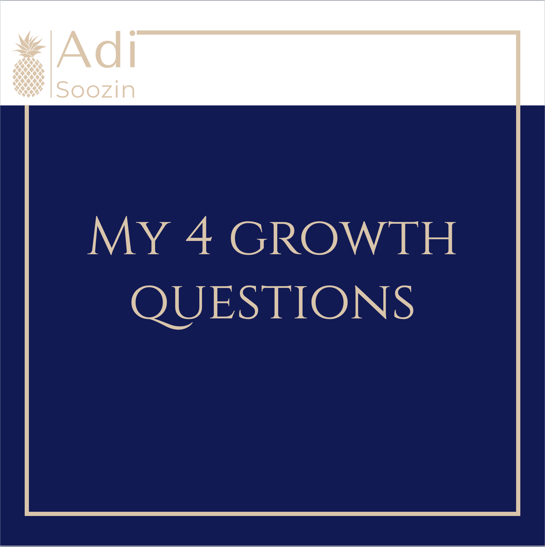 My 4 Growth Questions